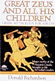 img - for Great Zeus and All His Children: Greek Mythology for Adults book / textbook / text book