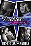 Reckless Weekend (Erotic Romance) (Reckless Beat)