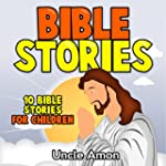 Books for Kids: Bible Stories for Chi...