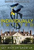Individually Twisted - A Teen Conspiracy