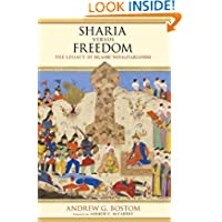 Sharia versus Freedom: The Legacy of Islamic Totalitarianism