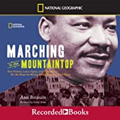 Marching to the Mountaintop: How Poverty, Labor Fights, and Civil Rights set the Stage for Martin Luther King, Jr.'s Final Hours | [Ann Bausum]