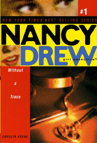 Without A Trace (Nancy Drew: All New Girl Detective #1) front-975459