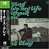 echange, troc Otis Clay - Trying to Live My Life Without You