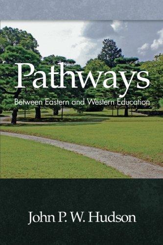 Pathways: Between Eastern and Western Education