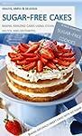 Sugar-free Cakes: Baking amazing cake...