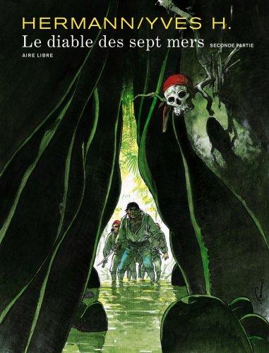 Le Diable des sept mers T.2  Hermann, Yves H., BANDE DESSINEE