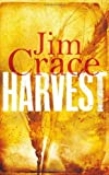img - for Harvest by Crace, Jim (2013) Hardcover book / textbook / text book