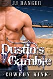 Dustin's Gamble (Dume Ranch Series Book 2)