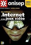echange, troc ONISEP - Les métiers d'Internet et des jeux vidéos