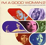 Various Artists I'm a Good Woman, Vol. 2: Funk Classics from Sassy Soul Sisters