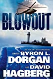 Blowout (Nate Osborne and Ashley Borden, Book 1) (0765327376) by Dorgan, Byron L.