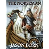 The Norseman (The Norseman Chronicles) ~ Jason Born