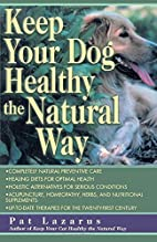 Keep Your Dog Healthy the Natural Way…