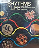 Rhythms of Life (0517545233) by Philip Whitfield