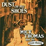 Dust On My Shoes