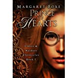 Prince of Hearts (Elders and Welders Chronicles Book 1) ~ Margaret Foxe
