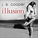 Illusion: Swept Away, Book 1 Audiobook by J. S. Cooper Narrated by Carly Robins