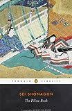 The Pillow Book (Penguin Classics) (0140448063) by Shonagon, Sei