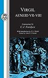 Virgil: Aeneid VII-VIII (Latin Texts) (Bks.7-8)