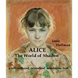 ALICE---The World of Shadow ~ Janis Hoffman
