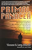 img - for Primal Panacea by Levy, MD JD (January 1, 2011) Paperback book / textbook / text book