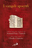 I Vangeli apocrifi. Traduzione, introduzione e commenti: 1