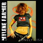 Lonely Lisa - Edition limit�e (Maxi S...