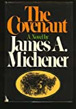 The Covenant: A Novel (0394505050) by Michener, James A.