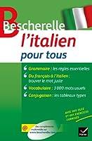 Bescherelle L'italien pour tous: Grammaire, conjugaison, vocabulaire