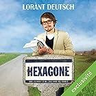 Hexagone : sur les routes de l'Histoire de France | Livre audio Auteur(s) : Lorànt Deutsch Narrateur(s) : Lorànt Deutsch
