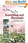 Kranichflug und Blumenuhr: Naturph�no...
