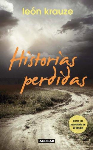 Historias perdidas (Spanish Edition)