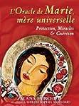 L'oracle de Marie, m�re universelle :...