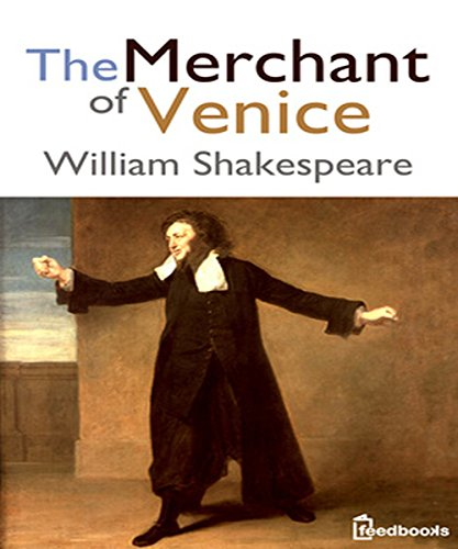 William Shakespeare - The Merchant of Venice (Illustrated)