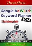 Cheat sheet: Google Adwords Keyword P...