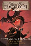 The Wyverns' Treasure (Turtleback School & Library Binding Edition) (Nathaniel Fludd, Beastologist (PB))