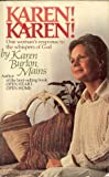 Karen! Karen!: One woman's response to the whispers of God (0842320253) by Mains, Karen Burton