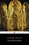 Image of Fourteen Byzantine Rulers: The Chronographia of Michael Psellus (Penguin Classics)