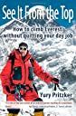 See It From The Top: How to Climb Everest Without Quitting Your Day Job