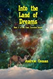 img - for Into the Land of Dreams (The Flash Travelers Series Book 3) book / textbook / text book