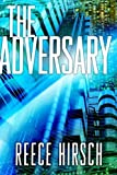 img - for The Adversary (A Chris Bruen Novel) book / textbook / text book