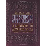 The Study of Witchcraft: A Guidebook to Advanced Wicca ~ Deborah Lipp