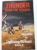 img - for Thunder Over the Ochoco Volume III-Lightning Strikes book / textbook / text book