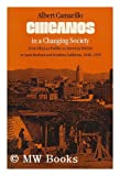 Chicanos in a Changing Society : from Mexican Pueblos to American Barrios in Santa Barbara and Southern California, 1848-1930 / Albert Camarillo ; [With a New Preface by the Author]
