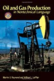 img - for Oil & Gas Production in Nontechnical Language book / textbook / text book