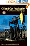 Oil & Gas Production in Nontechnical...