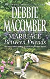 Image of Marriage Between Friends: White Lace and Promises\Friends - and Then Some