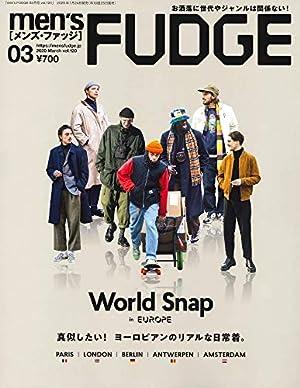 men's FUDGE - メンズ ファッジ - 2020年 3月号 Vol.120