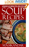 Soup Recipes Under 30 Minutes: Top 30...